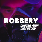 Robbery : Choose your own Story 2.3 APK