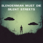 Slenderman Must Die: Chapter 4 – Silent Streets 1.01 APK