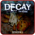 Decay: The Mare – Ep.1 (Trial)  APK 3.01